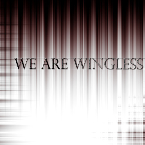 We Are Wingless's avatar