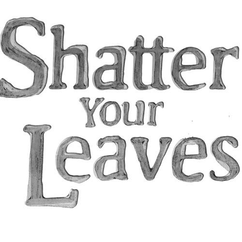 shatteryourleaves's avatar