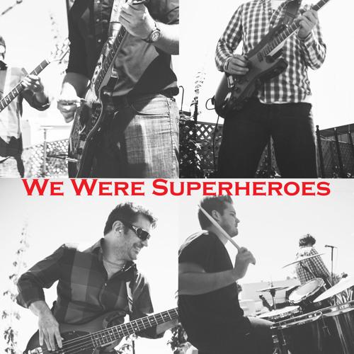 We Were Superheroes's avatar