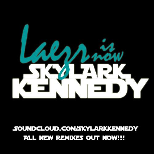 Laezr Now @SkylarkKennedy's avatar