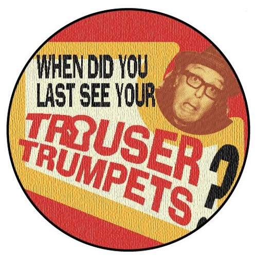 The Trouser Trumpets's avatar