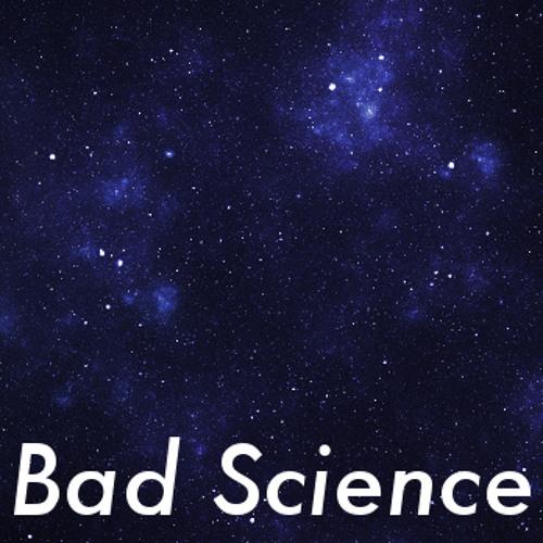 Bad Science FM's avatar