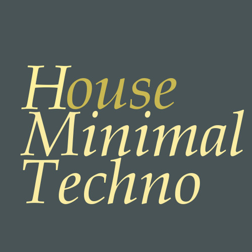 House,Minimal,Techno's avatar