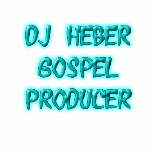 DJ HEBER PRODUCER GOSPEL's avatar