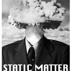 Static Matter
