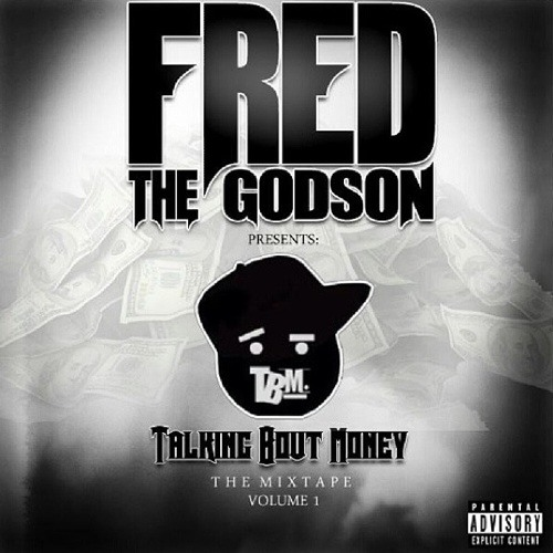 100 Rounds Fred the Godson