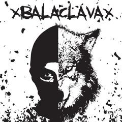 xBALACLAVAx