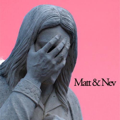 MattandNev's avatar