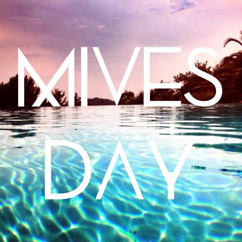 Mives Day's avatar
