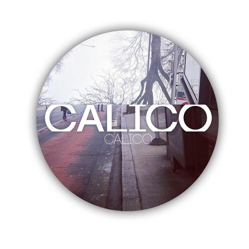 Calico - Watch Me Burn
