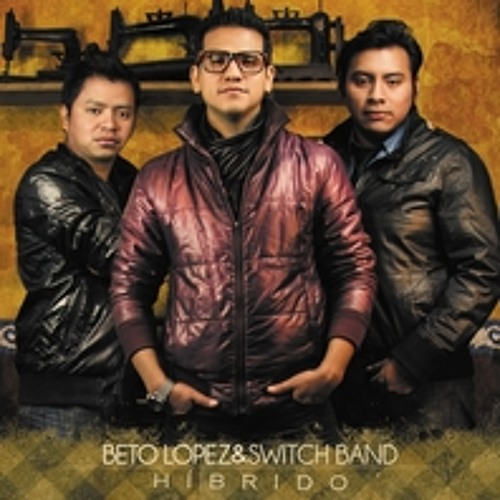 Beto Lopez & Switch Band's avatar