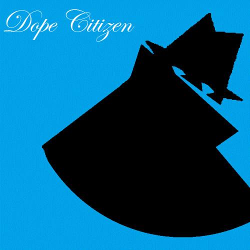 DOPE CITIZEN's avatar