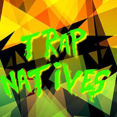Trap Natives's avatar