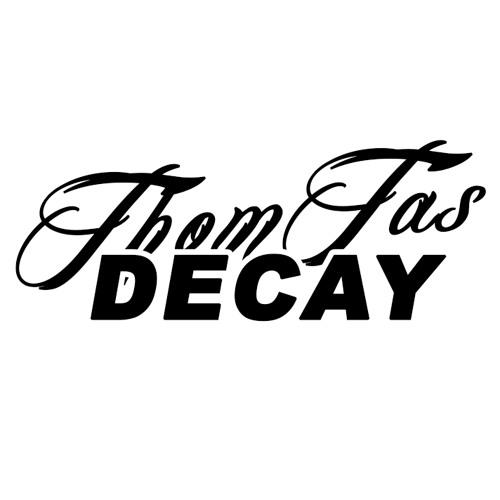 Thom Tas Decay's avatar