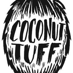 Coconut Tuff