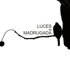 LUCES DE MADRUGADA