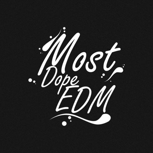 MostDope EDM's avatar