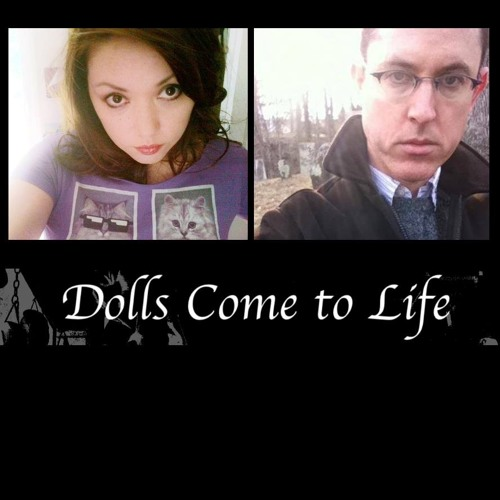 Dolls Come To Life's avatar