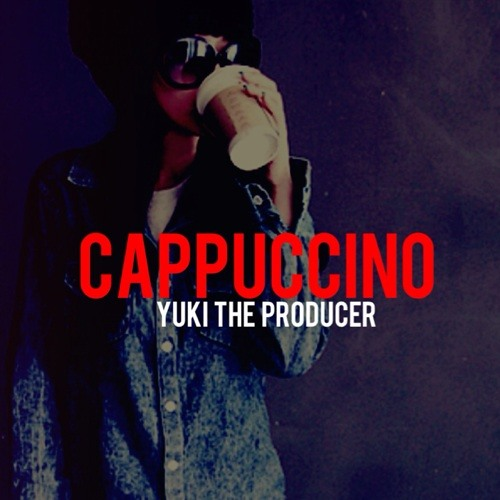 Cappuccino by Yuki The Producer