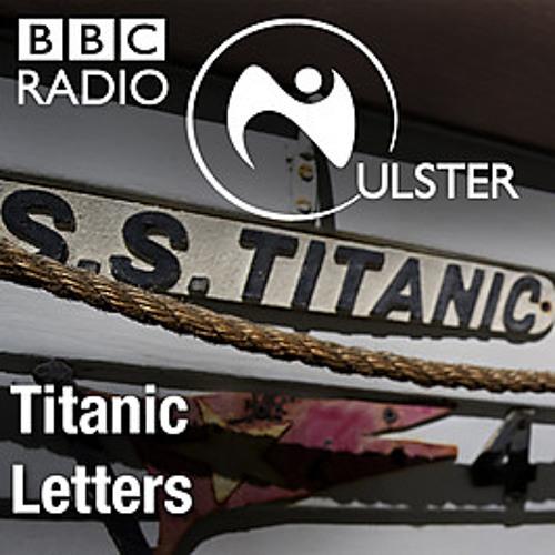 Titanic: 13 Apr 12 Titanic Letters Dr Stephen Myers