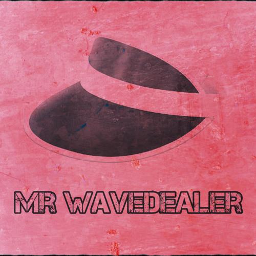 Mr Wavedealer's avatar