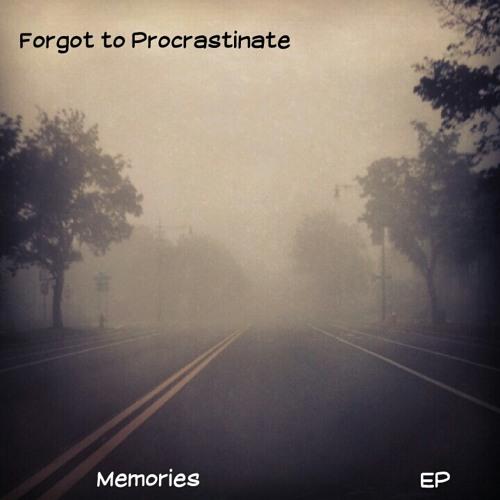 Forgot to Procrastinate's avatar