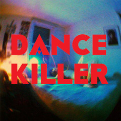 Dance Killah'