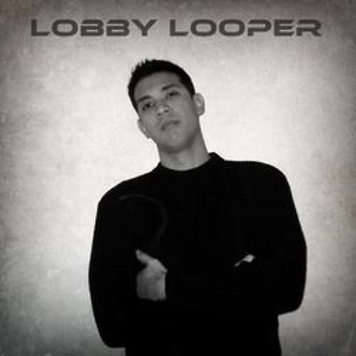 Lobby Looper's avatar
