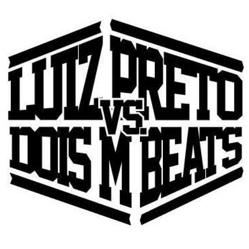 LuizPreto vs DoisM Beats's avatar