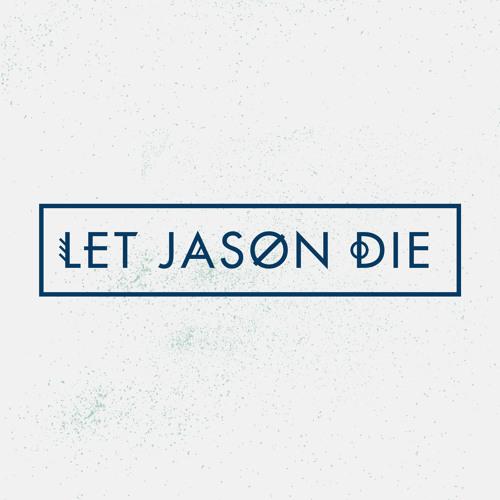 Let Jason Die's avatar