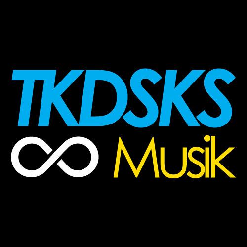 Tkdsks Musik Label's avatar