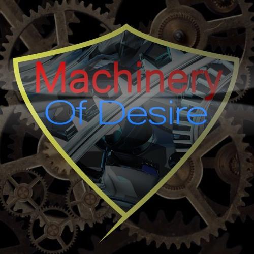 Machinery Of Desire's avatar