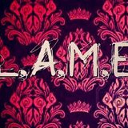L.A.M.E.S Entertainment's avatar