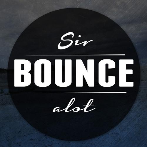 SIR BOUNCEALOT's avatar