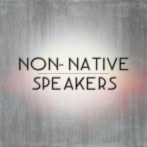 Non-Native Speakers's avatar