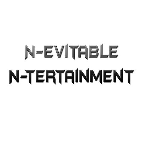 N-evitable N-tertainment's avatar
