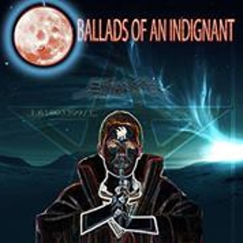 Ballads of an indignant's avatar