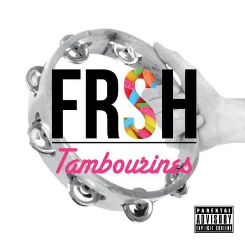 Fresh Tambourines's avatar