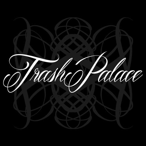Trash Palace's avatar