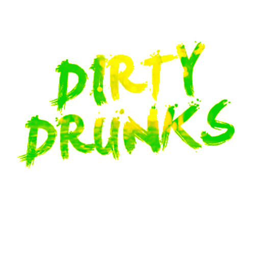Dirty Drunks's avatar
