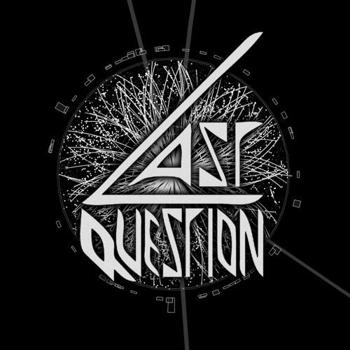 Last Question's avatar