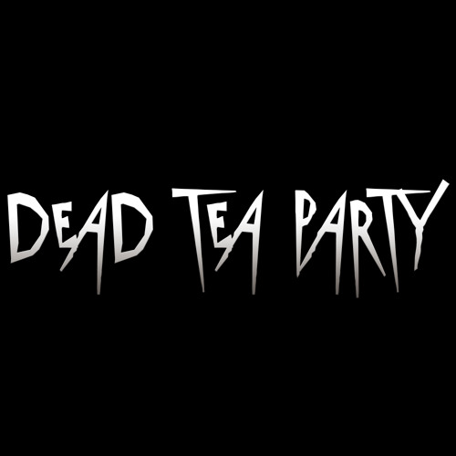 Dead Tea Party's avatar