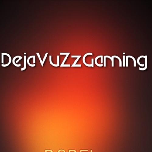 DejaVuZzGamingYT's avatar