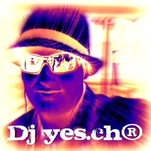 Dj yes.ch® & SouSse's avatar