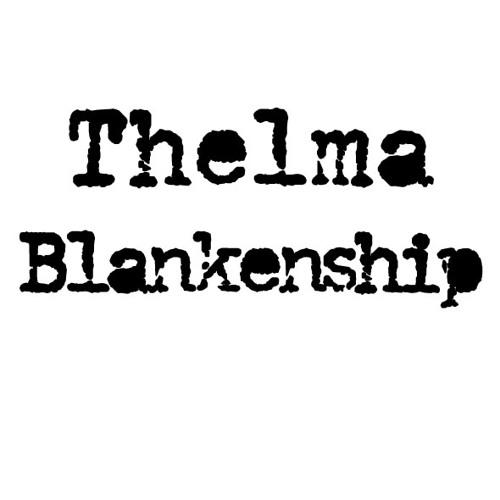 Thelma Blankenship's avatar