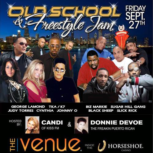 Old School & Freestyle Jam! 9/27 @ HorseShoe Casino!