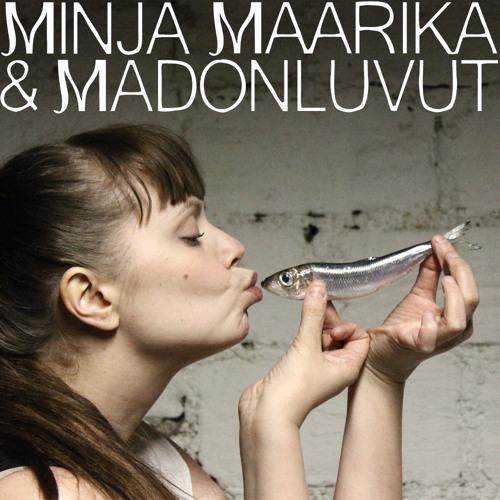 MinjaMaarika & Madonluvut's avatar