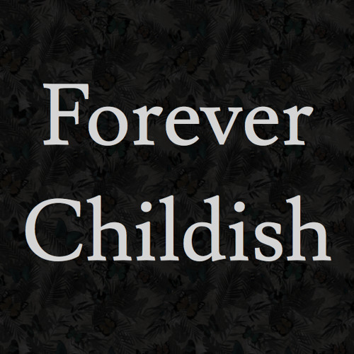 Forever Childish 4's avatar
