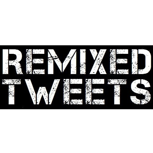 Remixed Tweets's avatar