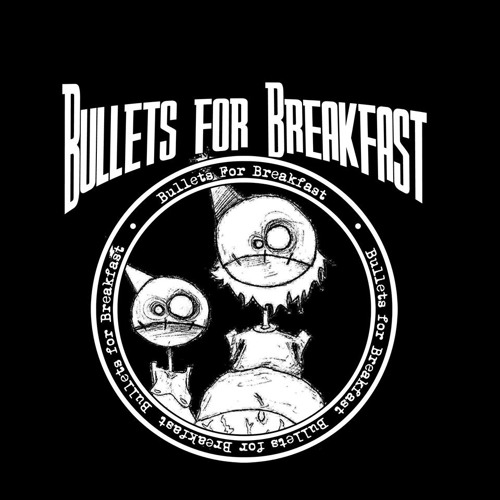 Bullets 4 Breakfast's avatar